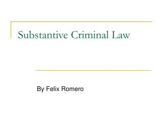 Substantive Criminal Law