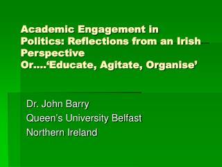 Dr. John Barry Queen's University Belfast Northern Ireland