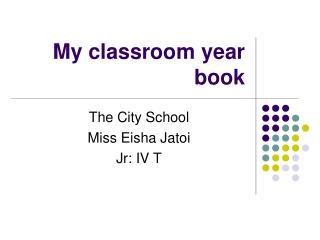 My classroom year book