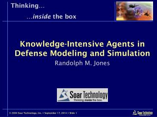 Knowledge-Intensive Agents in Defense Modeling and Simulation