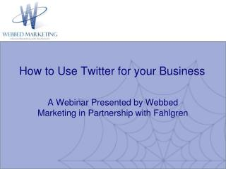 Twitter for Business Presentation