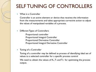 SELF TUNING OF CONTROLLERS