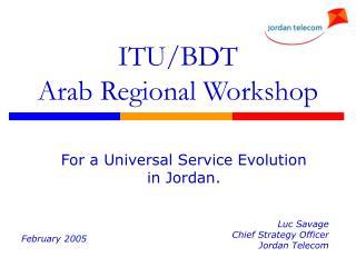 ITU/BDT  Arab Regional Workshop
