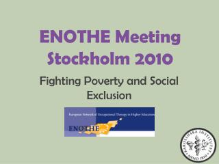 ENOTHE  Meeting Stockholm 2010