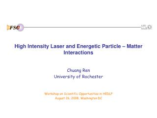 High Intensity Laser and Energetic Particle – Matter Interactions