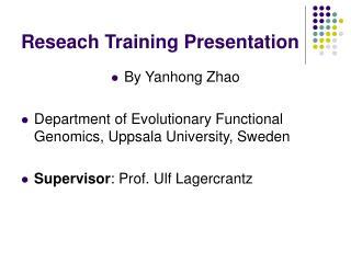 Reseach Training Presentation