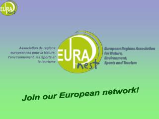 Join our European network!