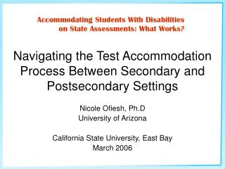 Navigating the Test Accommodation Process Between Secondary and Postsecondary Settings