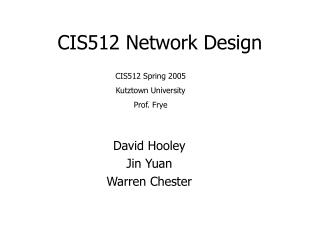 CIS512 Network Design
