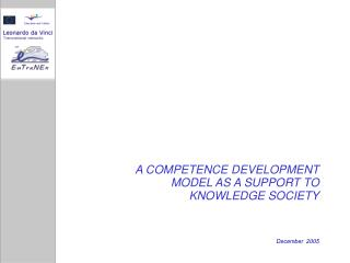 A COMPETENCE DEVELOPMENT MODEL AS A SUPPORT TO KNOWLEDGE SOCIETY