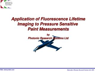 Application of Fluorescence Lifetime Imaging to Pressure Sensitive  Paint Measurements by