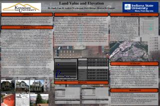 Land Value and Elevation  By Sandi Cain, R. Andrew Worthingon, Zack Stewart, Kristen De Graauw