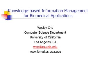 Knowledge-based Information Management for Biomedical Applications