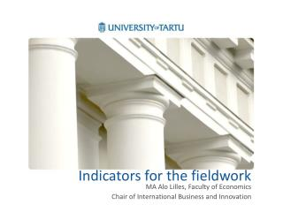 Indicators for the fieldwork