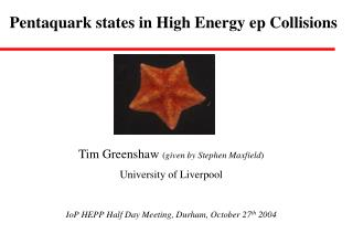 Pentaquark states in High Energy ep Collisions
