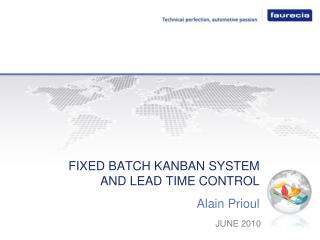 FIXED BATCH KANBAN SYSTEM AND LEAD TIME CONTROL