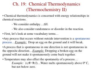 Ch. 19:  Chemical Thermodynamics (Thermochemistry II)