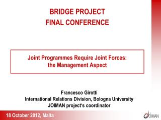 Joint Programmes Require Joint Forces:  the Management Aspect