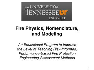 Fire Physics, Nomenclature, and Modeling