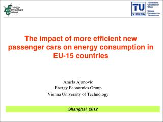 The impact of more efficient new passenger cars on energy consumption in EU-15 countries