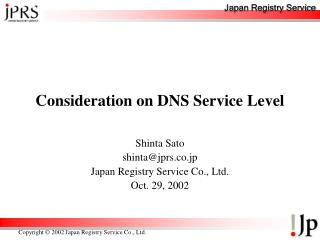 Consideration on DNS Service Level