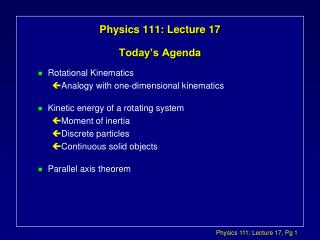 Physics 111: Lecture 17 Today�s Agenda