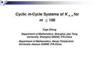 Cyclic  m -Cycle Systems of  K  n, n for  m       100