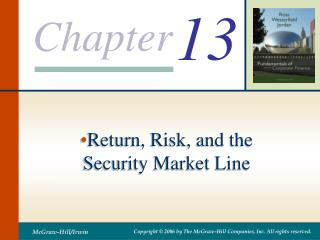 Return, Risk, and the Security Market Line