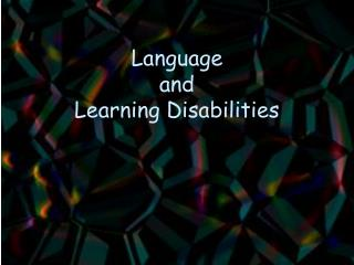 Language  and  Learning Disabilities