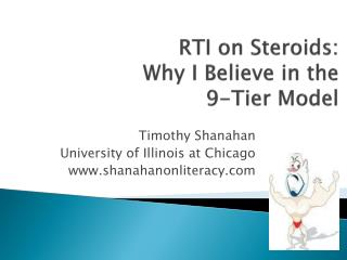RTI on Steroids:  Why I Believe in the              9-Tier Model