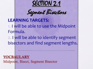 SECTION  2.1 Segment Bisectors