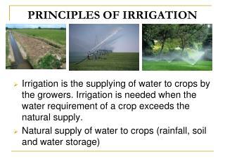 PRINCIPLES OF IRRIGATION