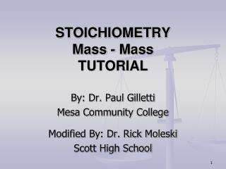 STOICHIOMETRY Mass - Mass  TUTORIAL