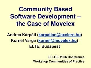 Community Based Software Development – the Case of Movelex
