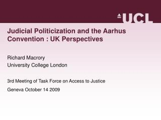 Judicial Politicization and the Aarhus Convention : UK Perspectives
