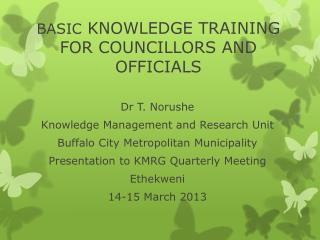 BASIC  KNOWLEDGE TRAINING FOR COUNCILLORS AND OFFICIALS