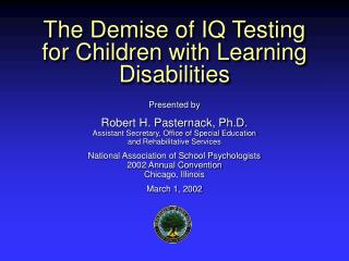 The Demise of IQ Testing for Children with Learning Disabilities