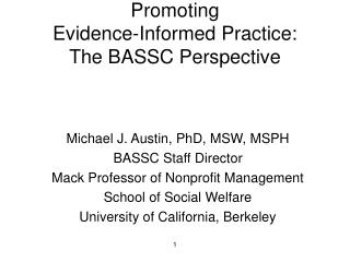 Promoting  Evidence-Informed Practice: The BASSC Perspective