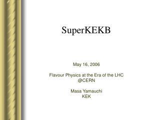 SuperKEKB