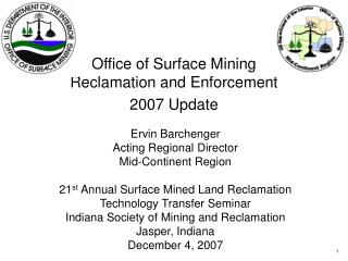 Office of Surface Mining  Reclamation and Enforcement 2007 Update