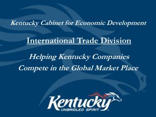 Kentucky Cabinet for Economic Development International Trade Division