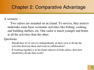 Chapter 2: Comparative Advantage