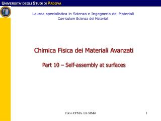 Chimica Fisica dei Materiali Avanzati Part 10 – Self-assembly at surfaces