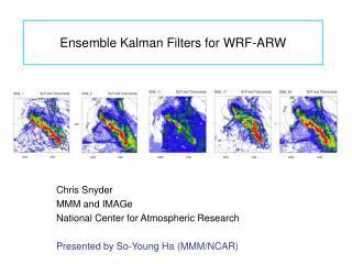 Ensemble Kalman Filters for WRF-ARW