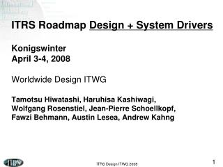 Design / System Drivers   2008 / 2009