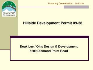 Hillside Development Permit 09-38