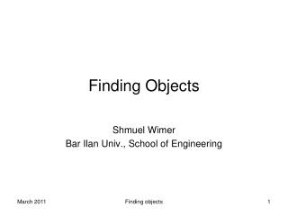 Finding Objects