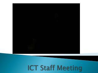 ICT Staff Meeting