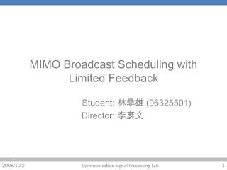 MIMO Broadcast Scheduling with Limited Feedback