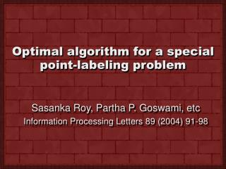 Optimal algorithm for a special point-labeling problem
